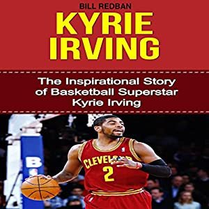Kyrie Irving Audiobook