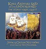 King Arthur's Raid on the Underworld, John Matthews and Caitlín Matthews, 0906362725