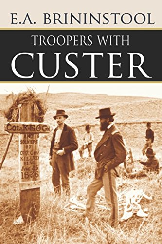 Troopers with Custer (Expanded, Annotated) ebook