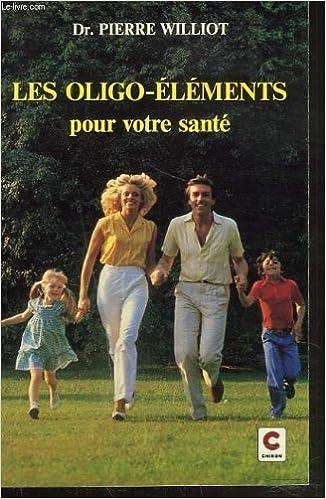 Livres Les oligo-éléments pour votre santé pdf, epub