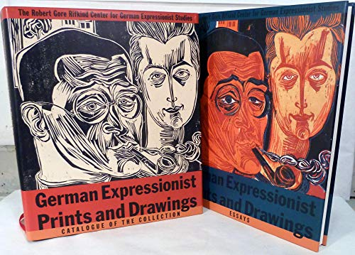 German Expressionist Prints and Drawings; The Robert Gore Rifkind Center for German Expressionist Studies (German Expressionist Prints)