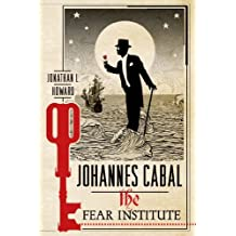 Johannes Cabal: The Fear Institute (Johannes Cabal Novels) by Howard, Jonathan L. (2014) Paperback