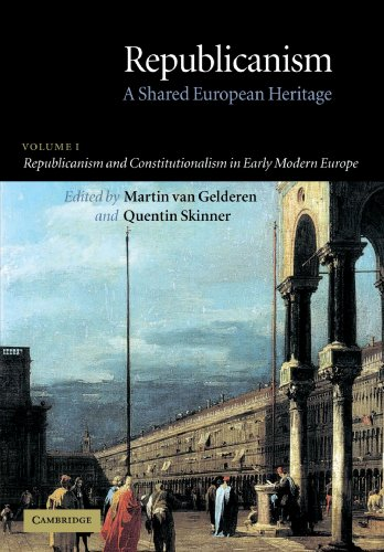Republicanism: Volume 1, Republicanism and Constitutionalism in Early Modern Europe Paperback: A Shared European Heritage: Republicanism and ... 1 (Republicanism: A Shared European Heritage) por van Gelderen, Martin
