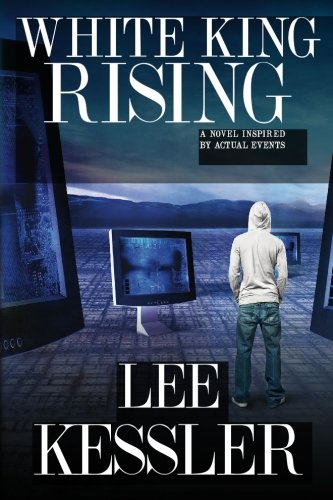 Read Online White King Rising: a novel inspired by actual events ebook