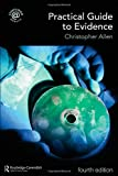 Practical Guide to Evidence, Christopher Allen and C. J. W. Allen, 041545719X