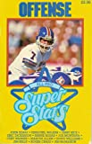OFFENSE: ALL-PRO Super Stars (John Elway/Herschel Walker/Jerry Rice/Eric Dickerson/Bernie Kosar/Joe Montana/Curt Warner/Marcus Allen/Doug Williams/Jim Kelly/Roger Craig/Jim McMahon)