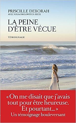 Livre gratuits en ligne LA PEINE D'ETRE VECUE epub, pdf