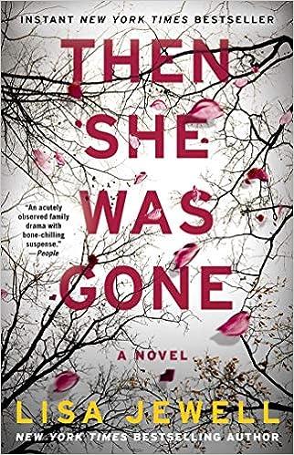 Then She Was Gone: A Novel: Lisa Jewell: 9781501154652