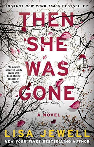 Then She Was Gone: A Novel (Best Fiction For Women)