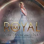 Eine Krone aus Stahl (Royal 4)   Valentina Fast