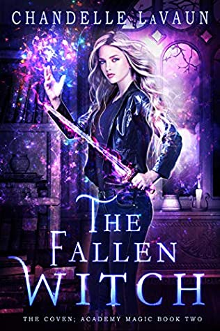 The Fallen Witch (Coven: Academy Magic, book 2) by Chandelle LaVaun