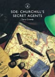 SOE: Churchill's Secret Agents (Shire Library)