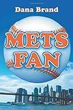 Mets Fan, Dana Brand, 0786431997