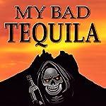 My Bad Tequila | Rico Austin