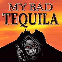 My Bad Tequila