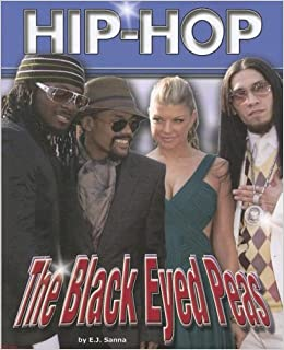 "Libros Gratis Para Descargar ""black Eyed Peas"" (hip-hop (part 2) Series) Paginas De De PDF"