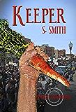 Keeper (Seed Savers Book 4)