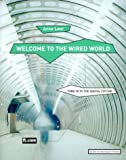 img - for Welcome to the Wired World: Key Strategic Agendas for Commerce in the Digital Age by Leer Anne (1999-10-25) Hardcover book / textbook / text book
