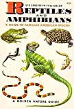 Reptiles and Amphibians: A Guide to Familiar American Species 1953
