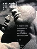 Got Parts? An Insider's Guide to Managing Life Successfully with Dissociative Identity Disorder (New Horizons in Therapy)