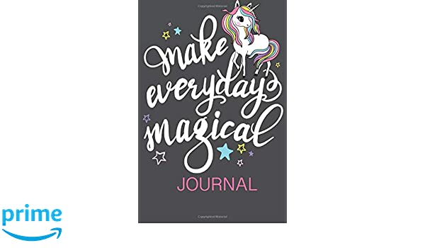 Make Everyday Magical Journal: Unicorn Mother to Daughter ...