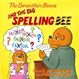 The Berenstain Bears and the Big Spelling Bee, Stan Berenstain and Jan Berenstain, 0606000216