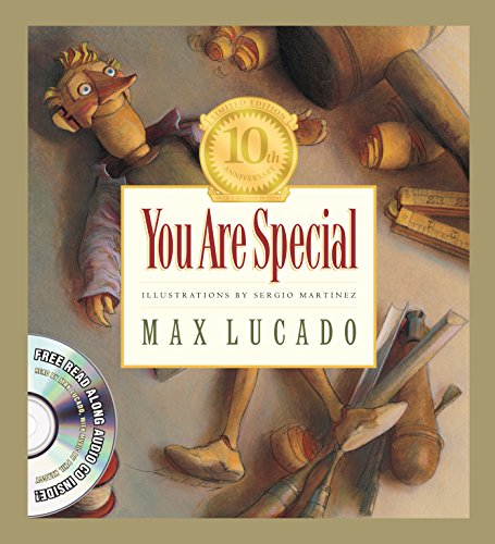 You Are Special (Tenth Anniversary Limited Edition) (Max Lucado's Wemmicks) Toy Story 10th Anniversary Edition
