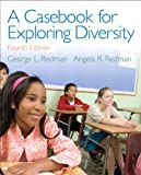 A Casebook for Exploring Diversity (4th Edition)