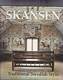 Skansen: Traditional Swedish Style