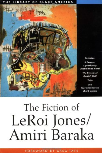 The Fiction of Leroi Jones/Amiri Baraka (The Library of Black America)