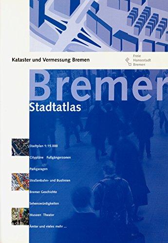 Schünemann Stadtatlas Bremen  Straßenkarten Parkgaragen Straßenbahn  Und Buslinien Bremer GeschichteSehenswürdigkeiten Museen Theater Ämter Und Vieles Mehr. Karten 1 15000