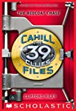 the 39 clues files - The 39 Clues: The Cahill Files #3: The Redcoat Chase