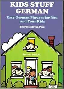 Kids Stuff German Bilingual Kids Series Therese Slevin border=