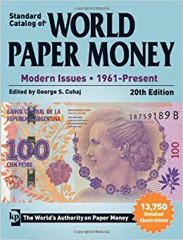 Paper Money, Modern Issues, 1961-Present Paperback – April 11, 2014