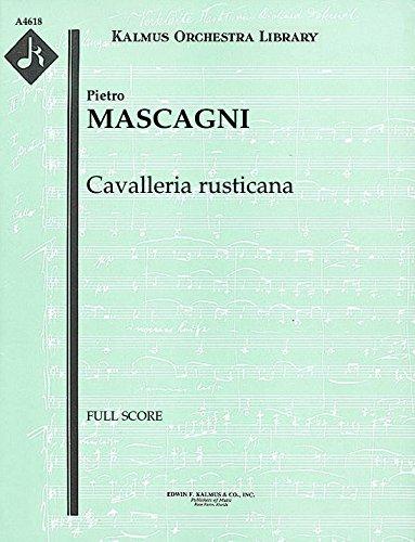 Cavalleria rusticana: Full Score [A4618] by E.F.Kalmus