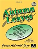 Vol. 44, Autumn Leaves (Book & CD Set) (Jazz Play-A-Long for All Musicians)
