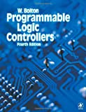 Programmable Logic Controllers, Fourth Edition