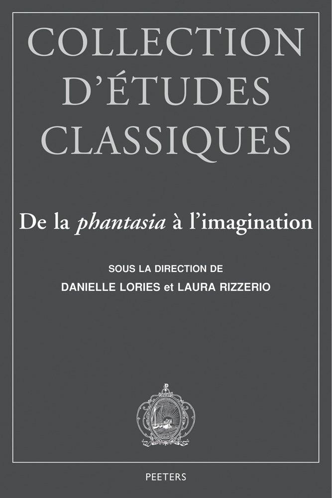 De la phantasia a l'imagination (Collection d'Etudes Classiques) ebook