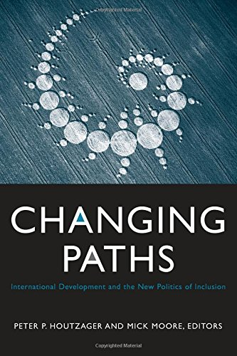 Changing Paths: International Development and the New Politics of Inclusion ebook