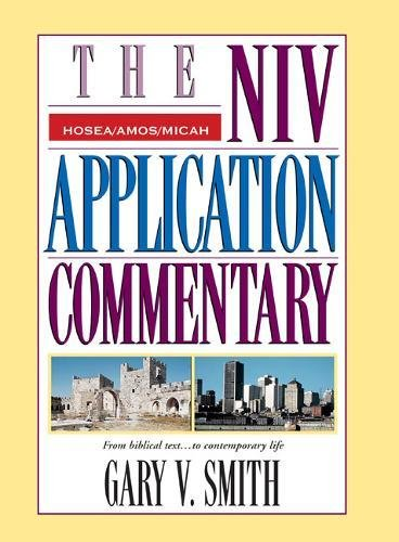 The NIV Application Commentary: Hosea, Amos, Micah pdf epub