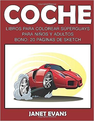Descargas de libros en línea Coche: Libros Para Colorear Superguays ...