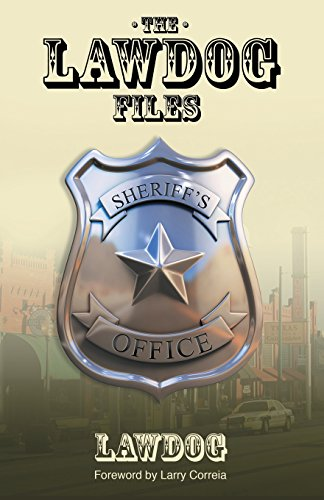 Book cover from The LawDog Files by D. Lawdog