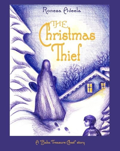 The Christmas Thief (A Baba Treasure Chest story Book 1)
