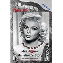 Ma Jane Mansfield's Story: Tome1 (L'Odyssée des Philiades t. 8) (French Edition)