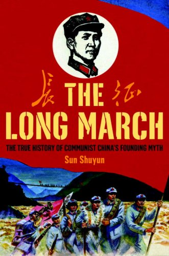The Long March: The True History of Communist Chin…