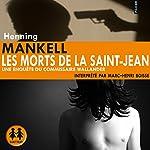 Les morts de la Saint-Jean   Henning Mankell