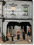 New Deal Photography: USA 1935-1943 (Multilingual Edition)