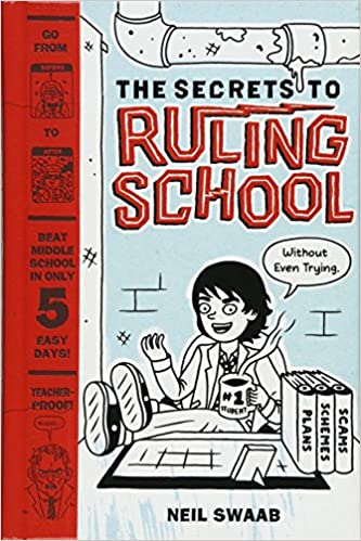 the secrets to ruling school without even trying secrets to