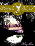 Fairytales Slashed: Volume One (English Edition)