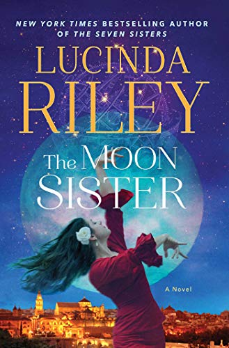 The Moon Sister: A Novel (The Seven Sisters Book 5) (The Sun And The Moon Short Story)